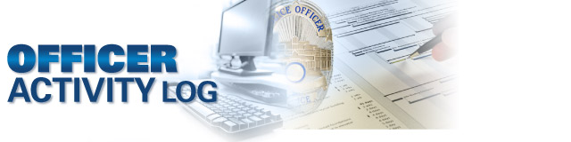 Officer Activity Database (New)  Specialized Law Enforcement & Police Software